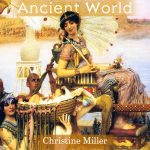 The Story of the Ancient World | Nothing New Press www.nothingnewpress.com