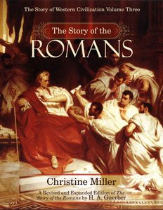 The Story of the Romans by Christine Miller | nothingnewpress.com