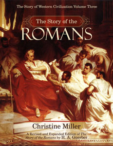The Story of the Romans by Christine Miller   nothingnewpress.com