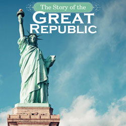 The Story of the Great Republic | Nothing New Press