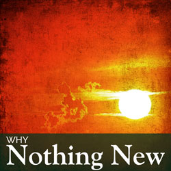 Why Nothing New | Nothing New Press