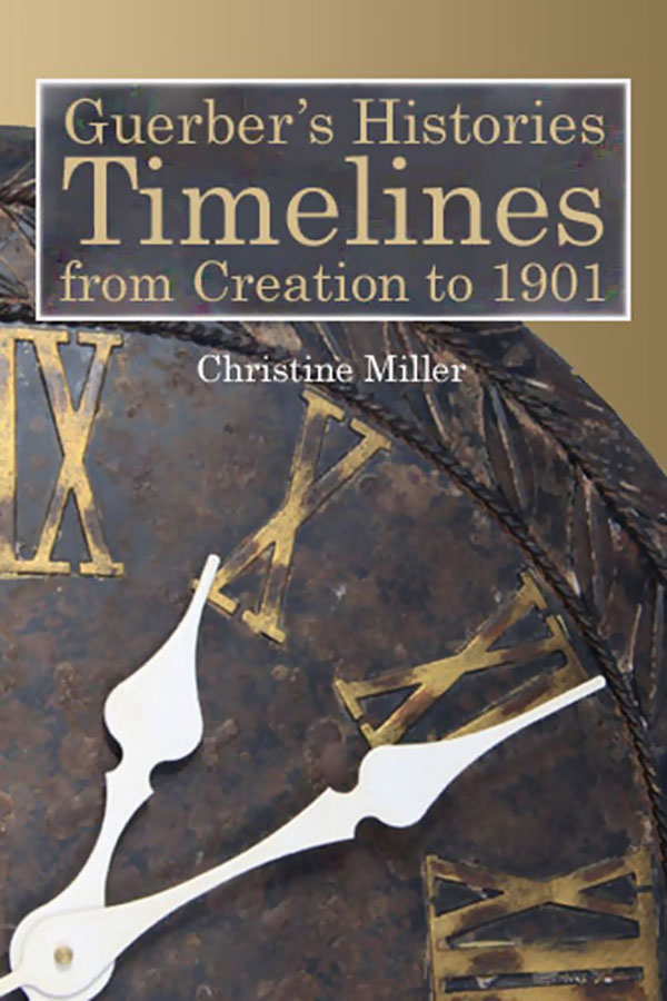 Guerber's Histories Timelines by Christine Miller | nothingnewpress.com