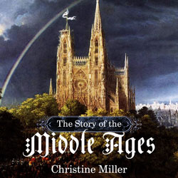 The Story of the Middle Ages eBook
