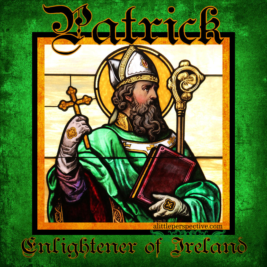 Patrick, Enlightener of Ireland | nothingnewpress.com