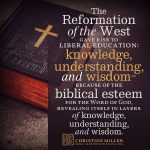 The Reformation of the West by Christine Miller | nothingnewpress.com
