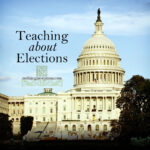 teaching about elections | nothingnewpress.com
